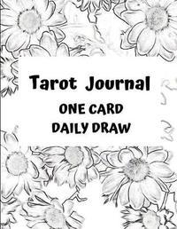 Tarot Journal by Annabella M Journals