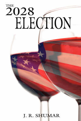 THE 2028 Election by J. R. SHUMAR image