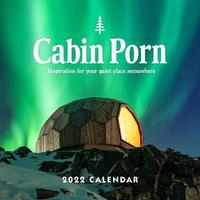 Cabin Porn 2022 Wall Calendar by Zach Klein