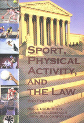 Sport, Physical Activity and the Law by Neil J. Dougherty image