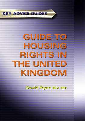 A Guide To Housing Rights In The United Kingdom by David Ryan image