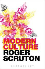 Modern Culture by Roger Scruton image