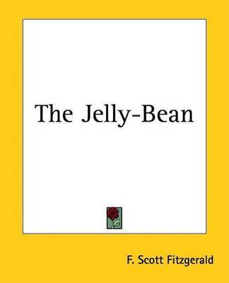 The Jelly-Bean by F.Scott Fitzgerald