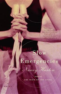 Slow Emergencies by Nancy Huston