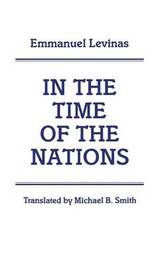 In the Time of the Nations by Emmanuel Levinas image