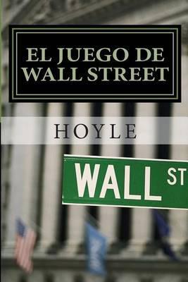 El Juego de Wall Street: Y Como Jugarlo Con Exito by Hoyle image