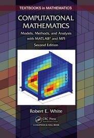 Computational Mathematics by Robert E White
