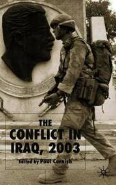 The Conflict in Iraq, 2003 by Paul Cornish image
