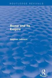 Rome and Its Empire by Stephen Johnson