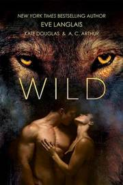 Wild by Eve Langlais