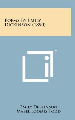 Poems by Emily Dickinson (1890) by Emily Dickinson image