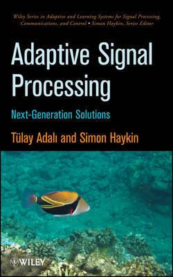 Adaptive Signal Processing by Tulay Adali
