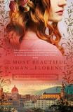The Most Beautiful Woman in Florence by Alyssa Palombo