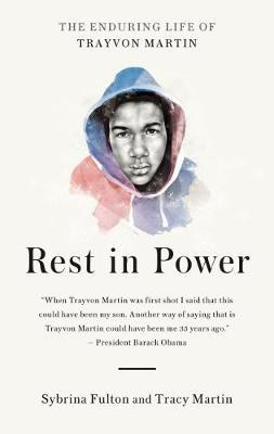 Rest in Power by Sybrina Fulton