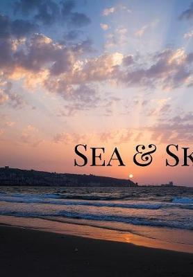 Sea & Sky by Am Photo
