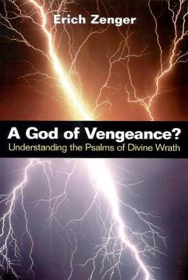 A God of Vengeance? by Erich Zenger