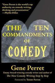 Ten Commandments of Comedy by Gene Perret