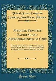 Medical Practice Patterns and Appropriateness of Care by United States Finance image