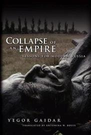 Collapse of an Empire by Yegor Gaidar image