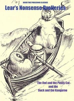 The Owl and the Pussy Cat and the Duck and the Kangaroo by Edward Lear