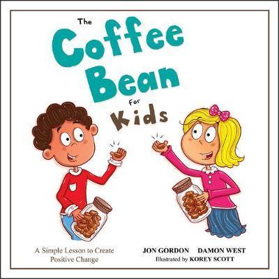 The Coffee Bean for Kids by Jon Gordon