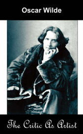 The Critic as Artist (Upon the Importance of Doing Nothing and Discussing Everything) by Oscar Wilde image