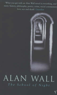 The School Of Night by Alan Wall image