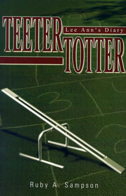 Teeter-Totter: Lee Ann's Diary by Ruby A Sampson image