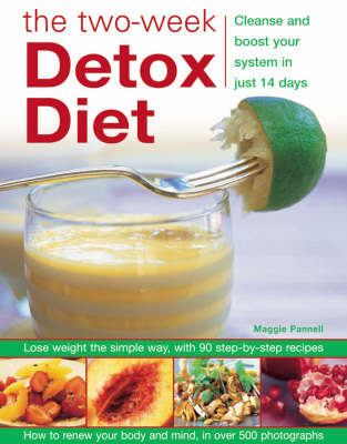 The Two-week Detox Diet: Cleanse and Boost Your System in Just 14 Days by Maggie Pannell image