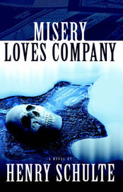 Misery Loves Company by Henry H. Schulte image
