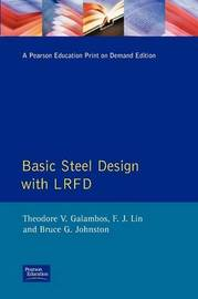 Basic Steel Design with LRFD by Theodore V Galambos image