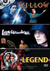 Willow / Ladyhawke / Legend (3 Disc Set) on DVD
