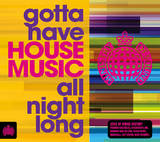 Gotta Have House Music All Night Long by Various Artists