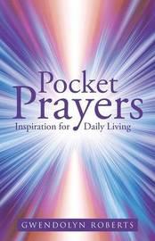 Pocket Prayers by Gwendolyn Roberts