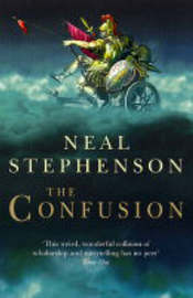 The Confusion (Baroque Cycle #2) by Neal Stephenson