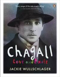 Chagall: Love and Exile by Jackie Wullschlager image