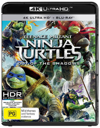 Teenage Mutant Ninja Turtles: Out of the Shadows on Blu-ray, UHD Blu-ray