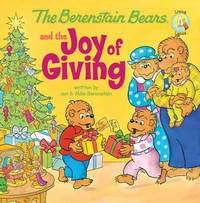 The Berenstain Bears and the Joy of Giving by Jan Berenstain