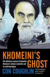 Khomeini's Ghost by Con Coughlin image