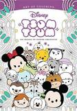 Art of Coloring: Tsum Tsum by Disney Book Group