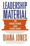 Leadership Material by Diana Jones