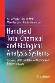 Handheld Total Chemical and Biological Analysis Systems by Ka-Meng Lei image