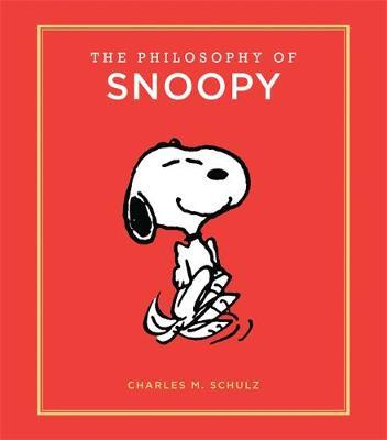 The Philosophy of Snoopy by Charles Schulz