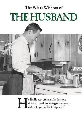 The Wit and Wisdom of the Husband by Emotional Rescue image