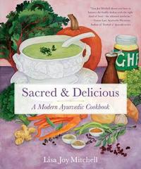 Sacred & Delicious by Lisa Joy Mitchell