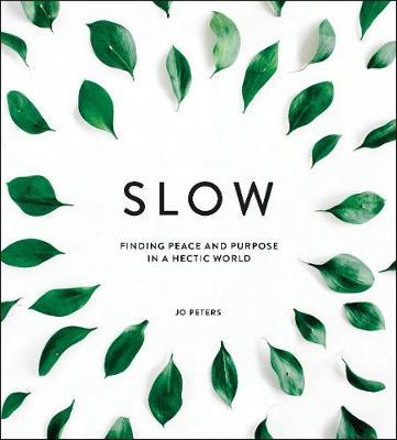 Slow by Jo Peters