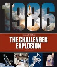 The Challenger Explosion by Valerie Bodden