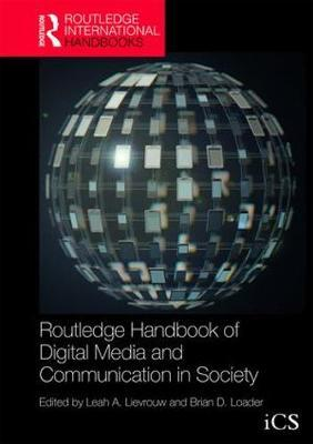 Routledge Handbook of Digital Media and Communication in Society image