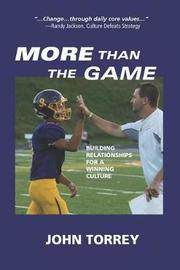 More Than the Game by John Torrey