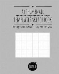 A4 Thumbnail Templates Sketchbook by Peter Iliaca